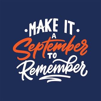 Letras a mano, que sea un septiembre para recordar