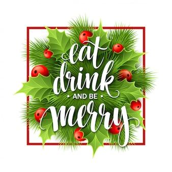 Letras de póster coma bebida y sea feliz, tarjeta de felicitación