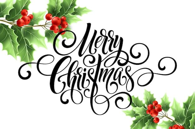 Letras de script de escritura a mano de feliz navidad. tarjeta de felicitación de navidad con acebo. ilustración de vector eps10