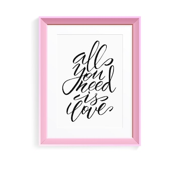 Letras únicas de pincel todo lo que necesitas es amor