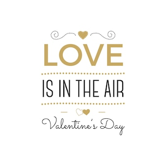 Letras de vector de feliz día de san valentín el amor está en el aire