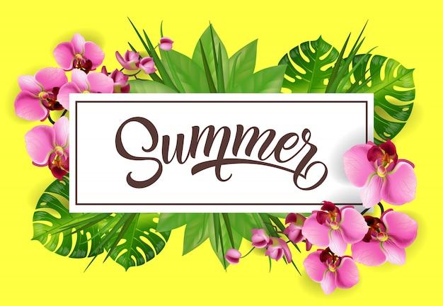 Letras de verano en marco con hojas tropicales y orquídeas.