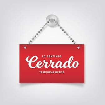 Letrero de cerrado rojo colgado realista