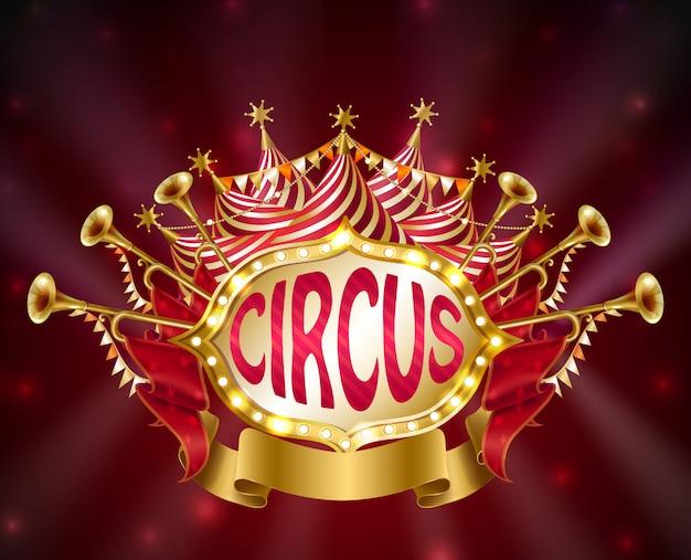 Letrero de circo con bombillas incandescentes, carpa rayada, trompetas, estrellas y banderas