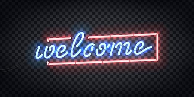 Letrero de neón aislado realista de bienvenida