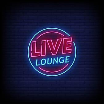 Letrero de neón live lounge en pared de ladrillo