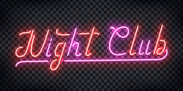 Letrero de neón realista del logotipo de tipografía night club para la decoración y el diseño de la plantilla de invitación de fiesta en el fondo transparente. concepto de discoteca y vida nocturna.