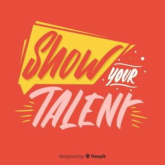 Letrero show your talent