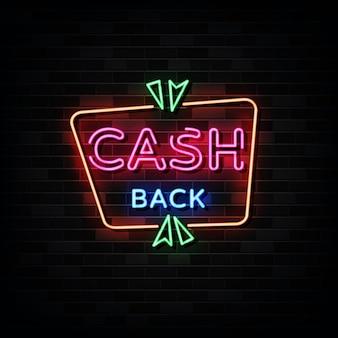 Letreros de neón de devolución de efectivo. plantilla de diseño estilo neón