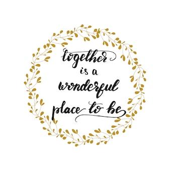 Lettering together es un lugar maravilloso para estar.