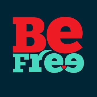 Se libre