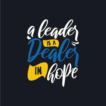 Un líder es un distribuidor de citas de esperanza tipografía