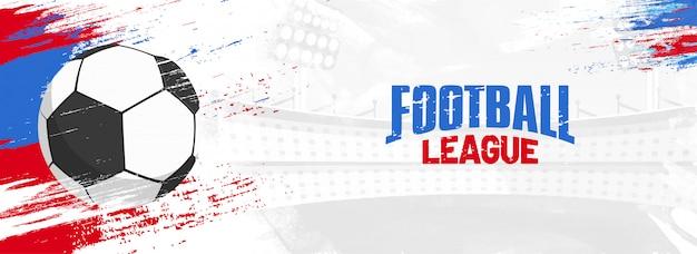 Liga de fútbol, diseño de banner web con balón de fútbol sobre fondo grunge colorido.
