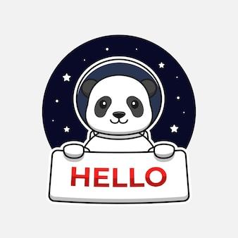 Lindo panda con traje de astronauta con pancarta de hola