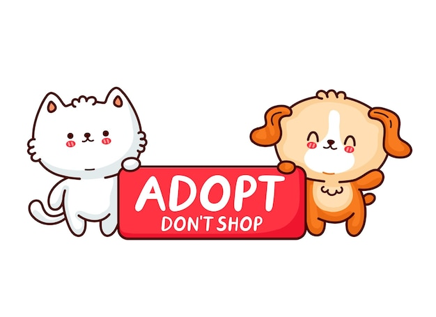 Lindo perro y gato divertidos sostienen cartel adopte no compre. adoptar mascotas, gatito, concepto de cachorro