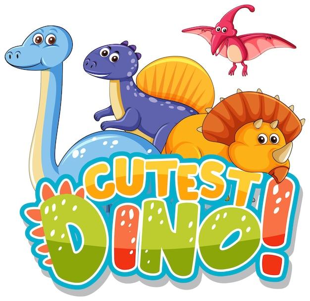 Lindo personaje de dibujos animados de dinosaurios con el banner de fuente de dinosaurio más lindo