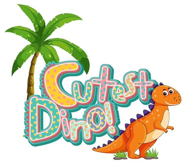 Lindo personaje de dibujos animados de dinosaurios con banner de fuente de dinosaurio más lindo