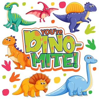 Lindo personaje de dibujos animados de dinosaurios con you are dino mite font banner
