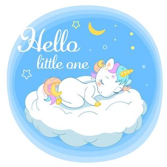 Lindo unicornio mágico en estilo de dibujos animados con insignias caligráficas hola pequeño. doodle unicornio durmiendo en una nube.