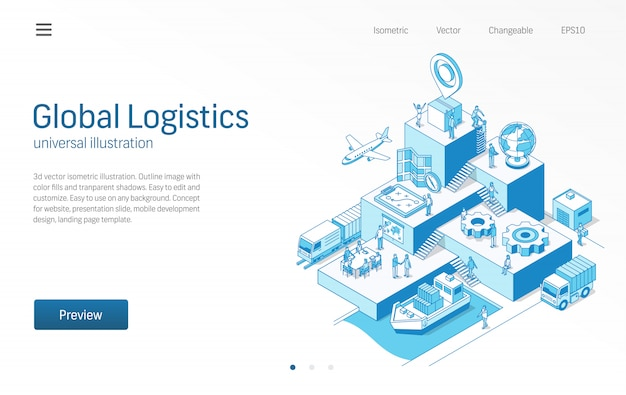 Logística global. trabajo en equipo de personas de negocios. importar o exportar ilustración de línea isométrica moderna. transporte, envío, entrega, distribución
