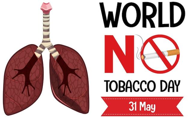 Logotipo del día mundial sin tabaco con prohibido fumar signo rojo pulmones grandes
