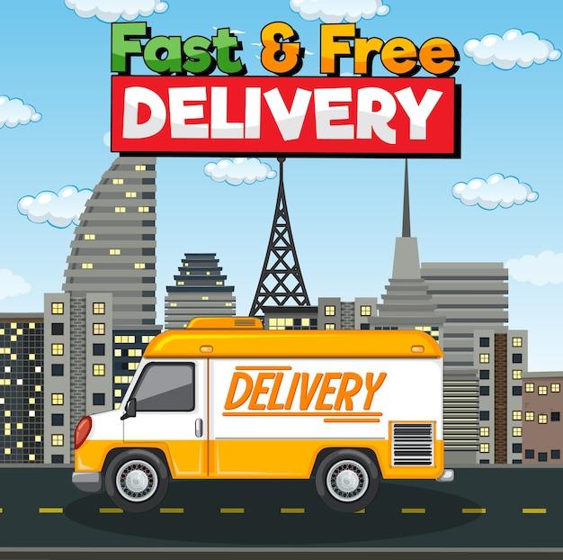 Logotipo de entrega rápida y gratuita con furgoneta o camión de reparto en la ciudad