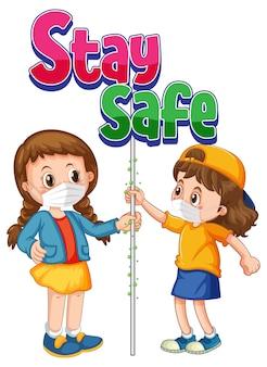 El logotipo stay safe con dos niños no mantiene aislado el distanciamiento social