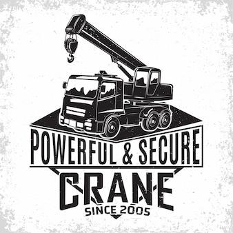 Logotipo de trabajo de elevación, emblema de la organización de alquiler de grúas, sellos de impresión, equipo de construcción, emblema de typographyv de máquina de grúa pesada,
