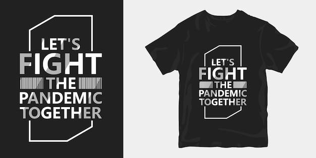 Luchemos juntos contra la pandemia.