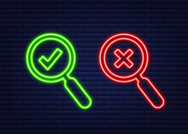 Lupa y una garrapata y cruz iconos. icono de neón. sí y ningún signo. ilustración de stock vectorial.