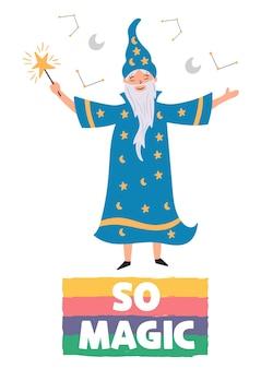El mago se regocija en la magia con una varita mágica y un traje de estrella. el carácter mágico del buen brujo. póster para habitación infantil con letras tan mágicas.
