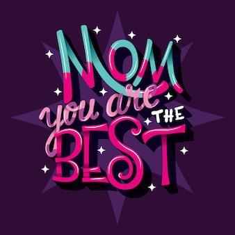 Mamá eres la mejor, letras a mano.