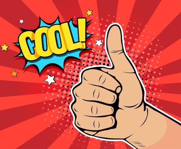 Mano del arte pop mostrando pulgar arriba con inscripción cool