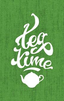 Mano dibuja la palabra de letras de la hora del té con una tetera. vector ilustración moderna
