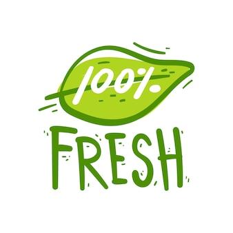 Mano dibujo signo 100% fresco. etiqueta verde de elemento de producto fresco.