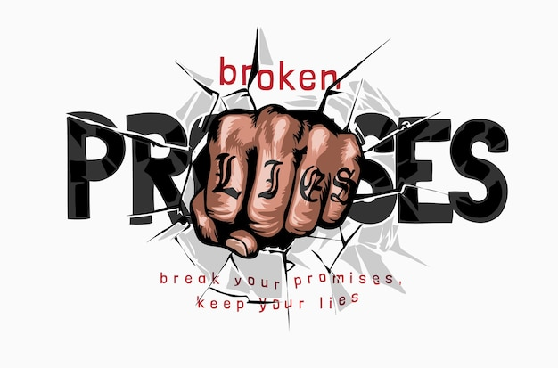 Mano puño rompiendo promesas lema ilustración