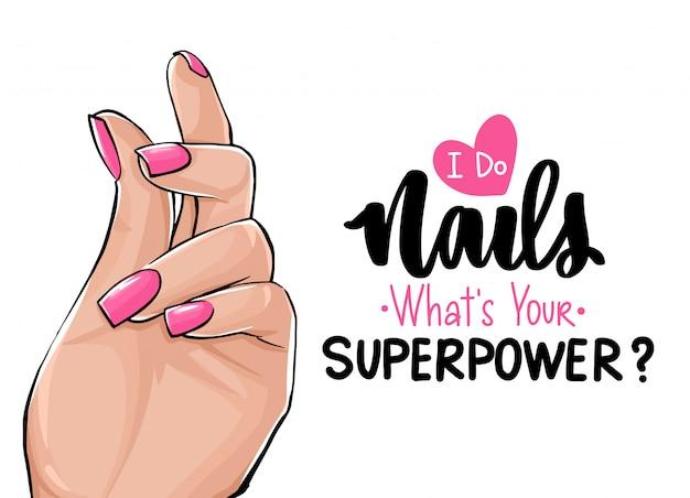 Manos de mujer hermosa con esmalte de uñas rosa. letras escritas a mano sobre las uñas.