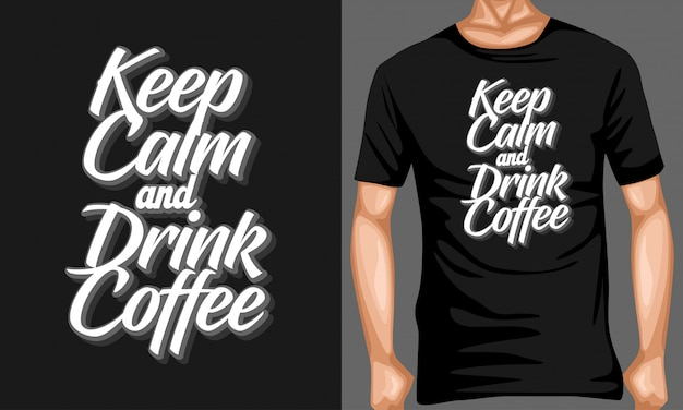 Mantén la calma y bebe café, letras, citas, tipografía