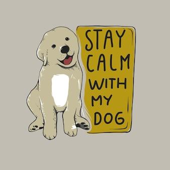 Mantén la calma con mi perro cita ilustración