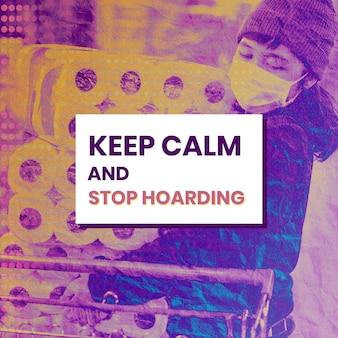 Mantenga la calma y deje de acumular durante el vector de plantilla social del brote de coronavirus