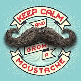 Mantenga la calma y deje crecer un bigote, cartel de letras retro con espacio grunge