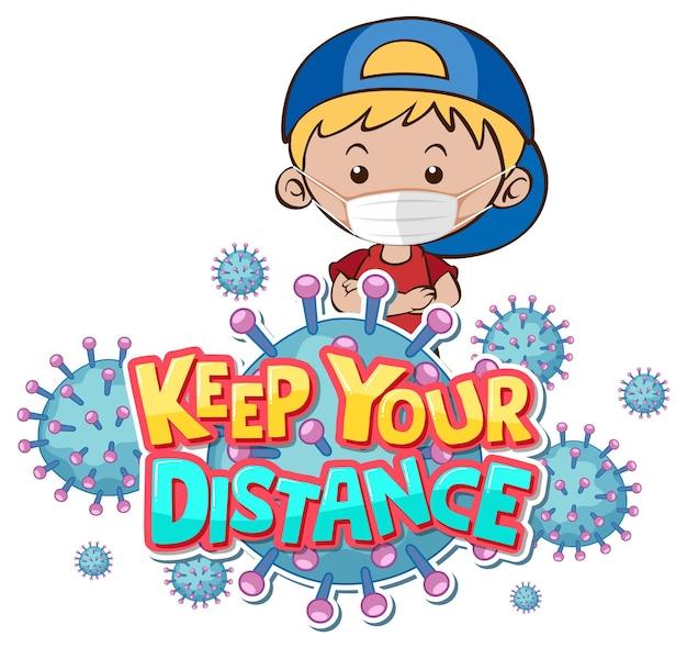 Mantenga su diseño de fuente de distancia con un niño con máscara médica sobre fondo blanco.