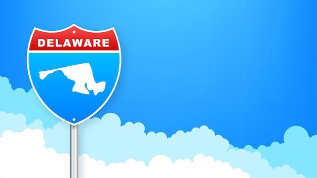 Mapa de delaware en señal de tráfico. bienvenido al estado de delaware. ilustración vectorial.