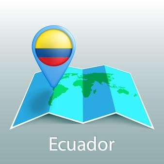 Mapa mundial de la bandera de ecuador en el pin con el nombre del país sobre fondo gris