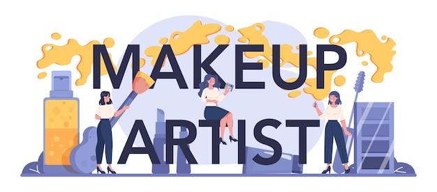 Maquillaje encabezado tipográfico de artista. concepto de servicio de centro de belleza. mujer aplicando cosméticos en la cara.