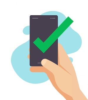 Marca de verificación de mensaje de aviso de confirmación aprobada en teléfono inteligente