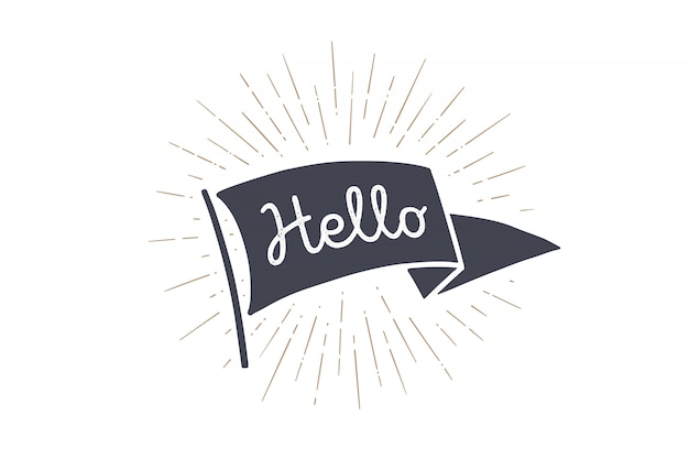 Marcar hola. bandera de la vieja escuela con el texto hola, hola, hola. bandera de cinta en estilo vintage con dibujo lineal rayos de luz, rayos de sol y rayos de sol. elemento dibujado a mano. ilustración