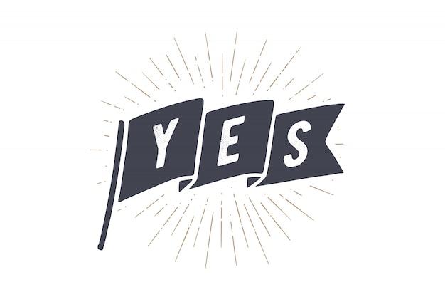 Marcar sí. bandera de la vieja escuela