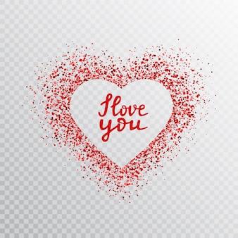 Marco de corazón rojo brillo con cita escrita a mano te amo. bandera de corazón brillante con polvo de estrellas y letras de mano.