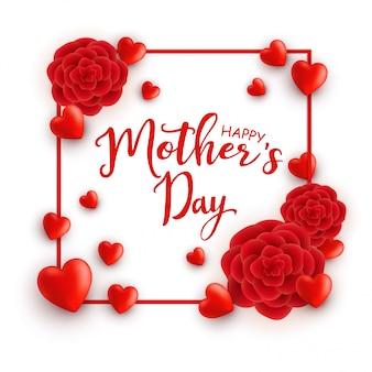Marco con corazones y flores. feliz dia de la madre